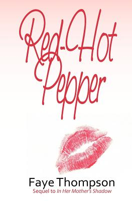 Click for more detail about Red-Hot Pepper by Faye Thompson