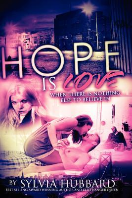 Click for more detail about Hope Is Love: Sequel to Love Like This by Sylvia Hubbard