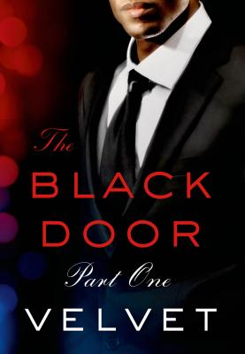 Click for more detail about The Black Door: Part 1 by Velvet