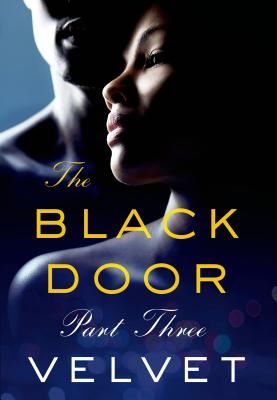 Click for more detail about The Black Door: Part 3 by Velvet