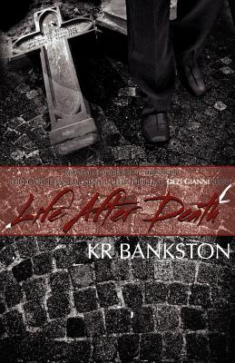 Click for more detail about Life After Death by KR Bankston