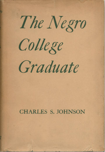 Click for more detail about The Negro College Graduate by Charles S. Johnson