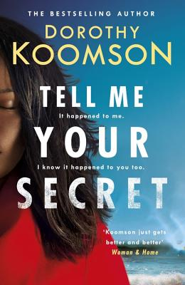 Book Cover Tell Me Your Secret by Dorothy Koomson