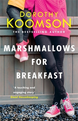 Click for more detail about Marshmallows for Breakfast by Dorothy Koomson