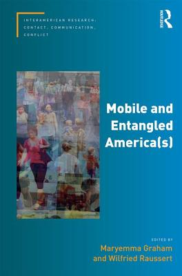 Click for more detail about Mobile and Entangled America(s) by Maryemma Graham