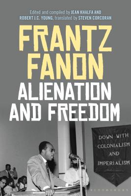 Click for more detail about Alienation and Freedom by Frantz Fanon