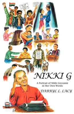 Click for a larger image of Nikki G: A Portrait of Nikki Giovanni in Her Own Words