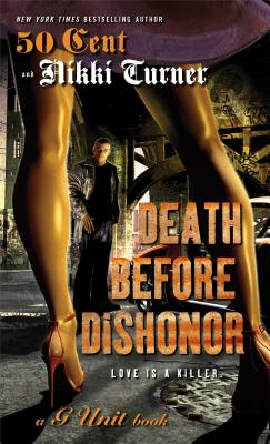 Book cover of Death Before Dishonor by Nikki Turner