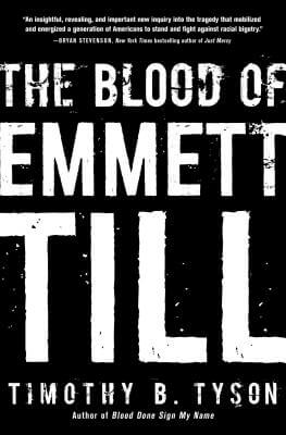 Click for more detail about The Blood of Emmett Till by Timothy B. Tyson