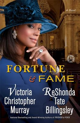 Click for more detail about Fortune & Fame by ReShonda Tate Billingsley and Victoria Christopher Murray