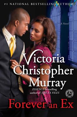 Click for more detail about Forever An Ex by Victoria Christopher Murray