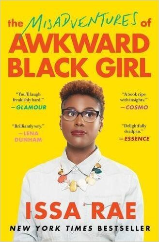 Click for more detail about The Misadventures of Awkward Black Girl by Issa Rae