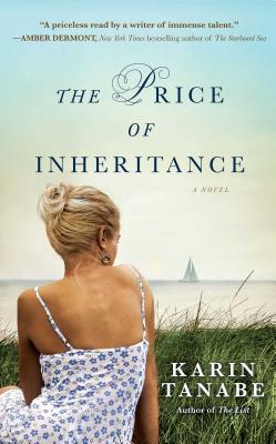 Click for more detail about The Price of Inheritance by Karin Tanabe
