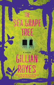 Click for more detail about The Sea Grape Tree: A Novel (A Shadrack Myers Mystery) by Gillian Royes