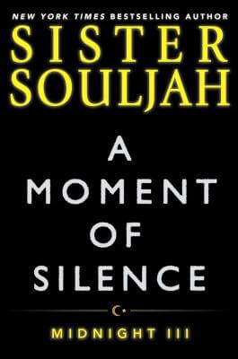 Click for more detail about A Moment of Silence: Midnight III by Sister Souljah