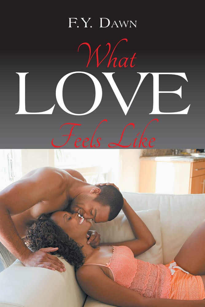 book cover What Love Feels Like by F. Y. Dawn