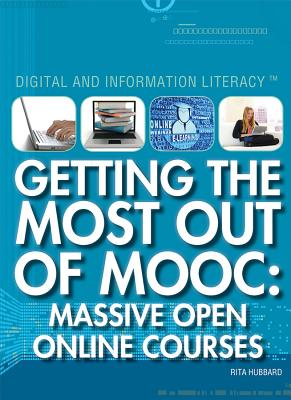Book Cover Getting the Most Out of Mooc: Massive Open Online Courses by Rita Lorraine Hubbard
