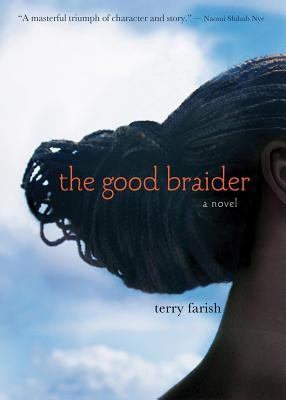 Click for more detail about The Good Braider by Terry Farish
