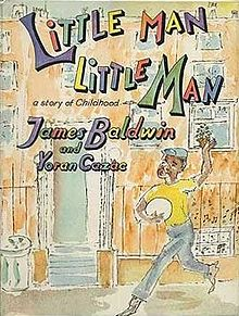 Click for more detail about Little Man, Little Man: A Story of Childhood by James Baldwin