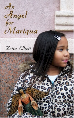 Click for more detail about An Angel for Mariqua by Zetta Elliott