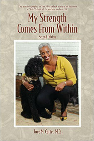 Click for more detail about My Strength Comes from Within: Second Edition by Joye M. Carter