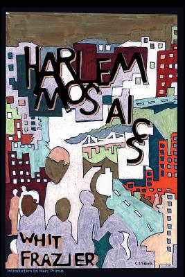 Click for more detail about Harlem Mosaics by Whit Frazier