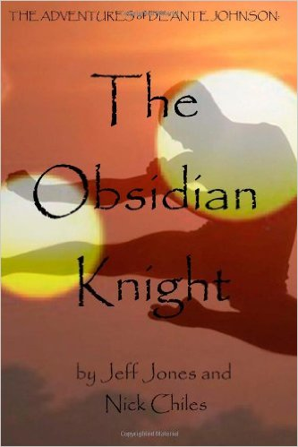 Click for more detail about The Adventures of De'Ante Johnson: The Obsidian Knight by Nick Chiles and Jeff Jones