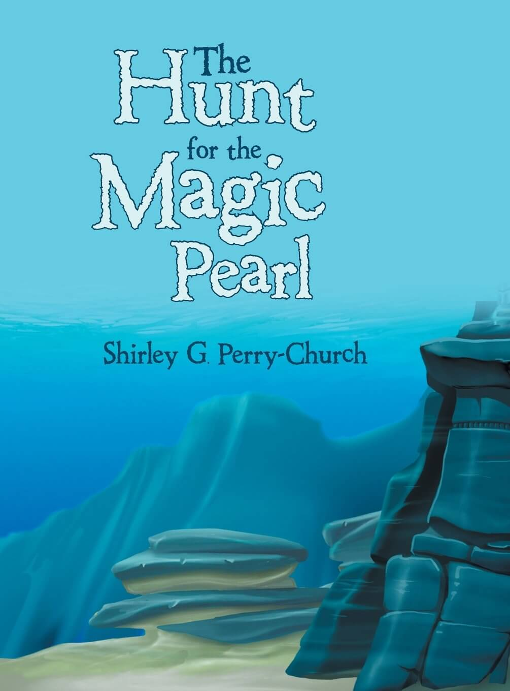 Click for more detail about The Hunt for the Magic Pearl by Shirley Perry-Church