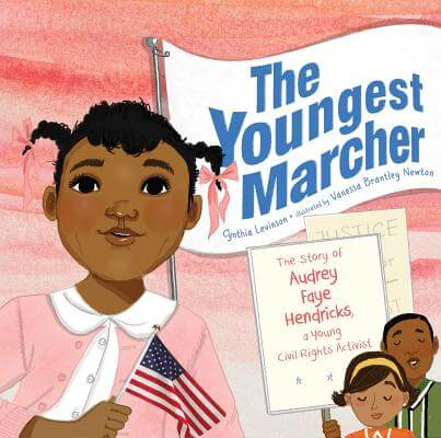 Click for more detail about The Youngest Marcher: The Story of Audrey Faye Hendricks, a Young Civil Rights Activist by Cynthia Levinson