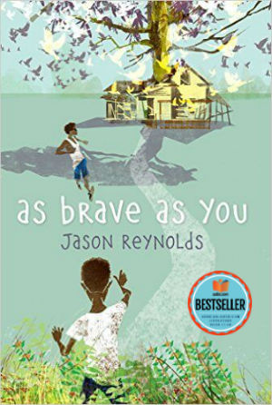 Click for more detail about As Brave As You by Jason Reynolds