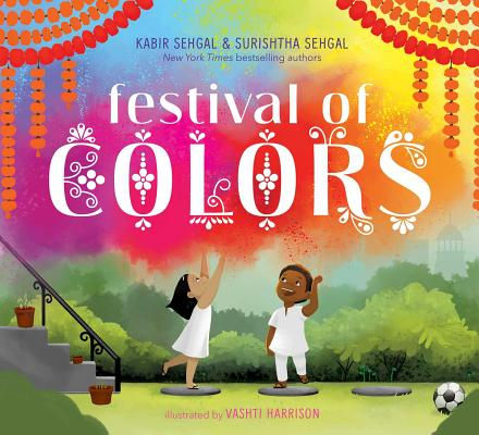 Click for more detail about Festival of Colors by Surishtha Sehgal and Kabir Sehgal