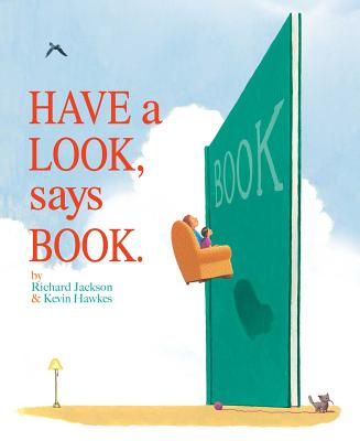 Book Cover Have a Look, Says Book. by Richard Jackson