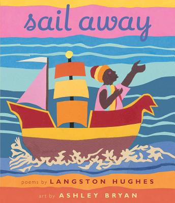Click for more detail about Sail Away by Langston Hughes