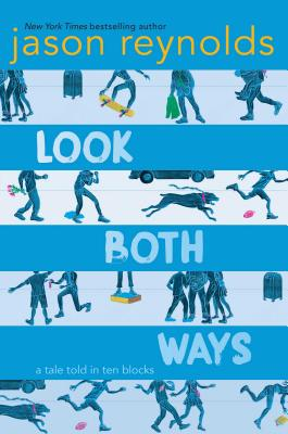Click for a larger image of Look Both Ways: A Tale Told in Ten Blocks
