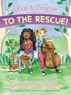 Click for more detail about Shai & Emmie Star in To the Rescue! (A Shai & Emmie Story) by Quvenzhané Wallis