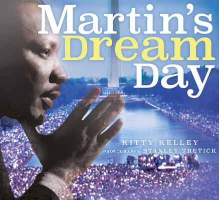 Click for more detail about Martin's Dream Day by Kitty Kelley