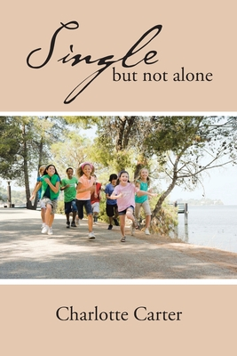 Book Cover Single but not alone by Charlotte Carter