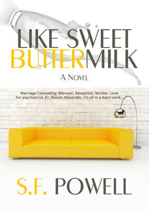 Click for more detail about Like Sweet Buttermilk by S.F. Powell