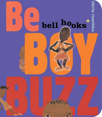 Click for more detail about Be Boy Buzz by bell hooks