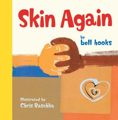 Click for more detail about Skin Again by bell hooks