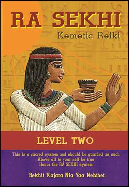 Click for more detail about Ra Sekhi Kemetic Reiki Level 2 by Kajara Nia Yaa Nebthet