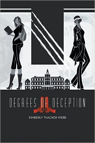 Book Cover Degrees Of Deception by Kimberly Thacker Webb