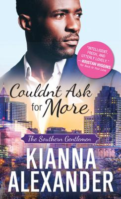 Click for more detail about Couldn't Ask for More by Kianna Alexander