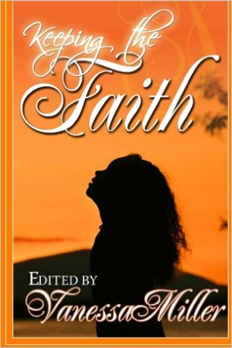 Click for more detail about Keeping the Faith (Faith Series) by Vanessa Miller