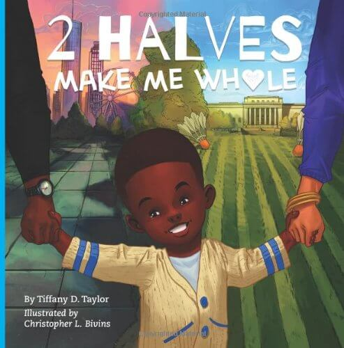 Click for more detail about 2 Halves Make Me Whole by Tiffany D Taylor
