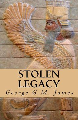 Click for more detail about Stolen Legacy by George G. M. James