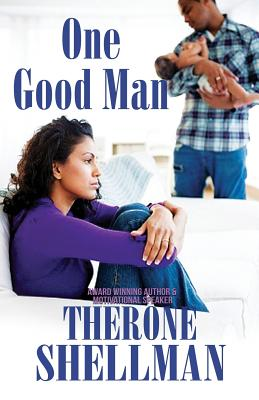 Click for more detail about One Good Man by Therone Shellman