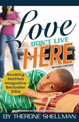 Click for more detail about Love Don't Live Here by Therone Shellman