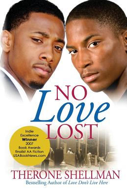 Click for more detail about No Love Lost by Therone Shellman