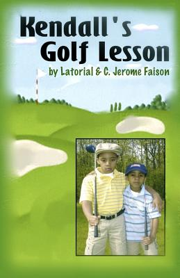 Click for more detail about Kendall's Golf Lesson by Latorial Faison